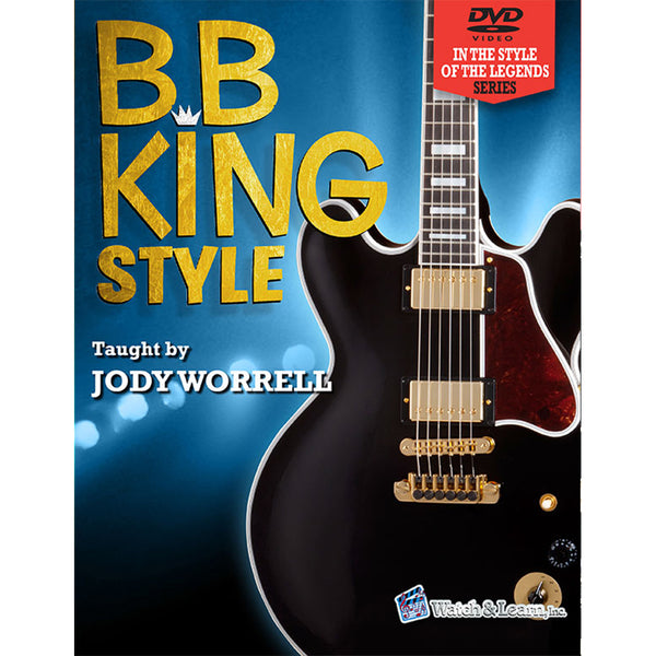 Watch & Learn B.B. King Style Instruction Book with DVD's