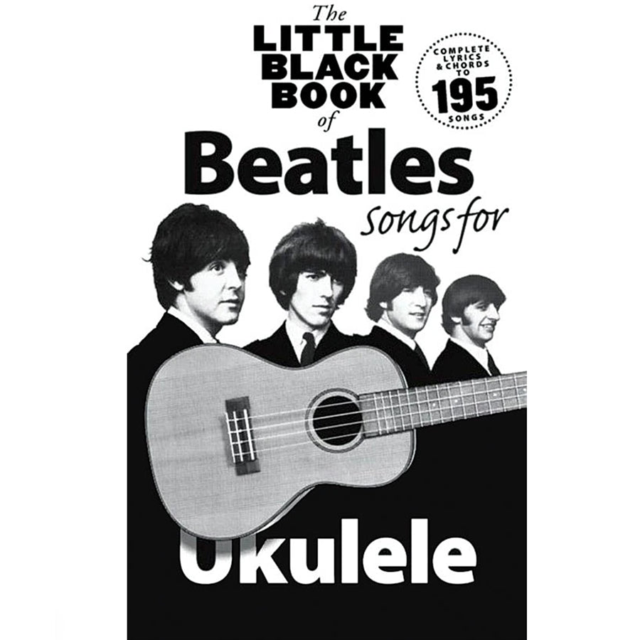 The Little Black Book of Beatles Sons for Ukulele