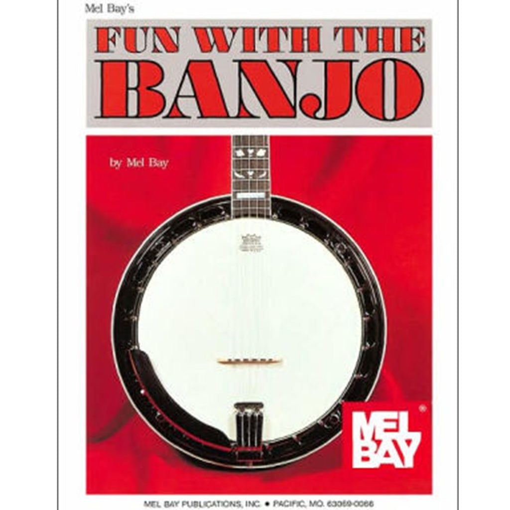 Mel Bay's Fun With the Banjo Book w/ Online Audio & Video