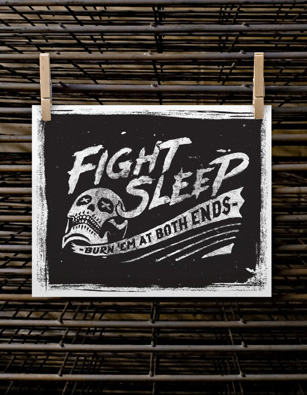 Fight Sleep - Burn Em At Both Ends
