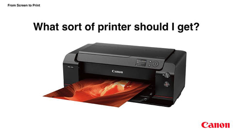 What sort of printer should I get