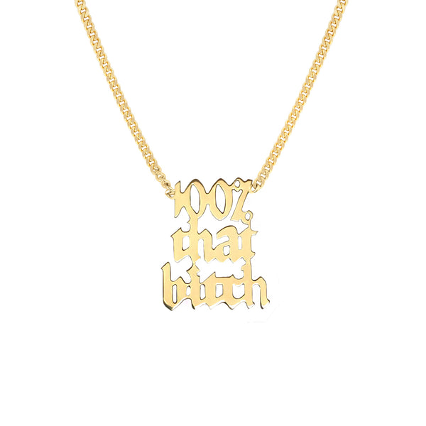Louison Fine x Diamondoodles for Planned Parenthood - 100% That Bitch Nameplate Necklace
