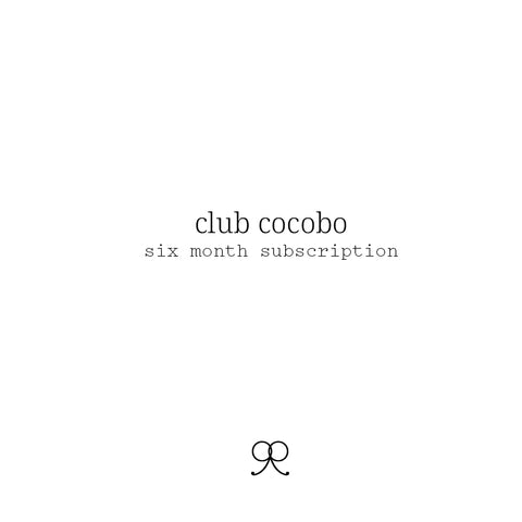 Club Cocobo - Six Month Subscription