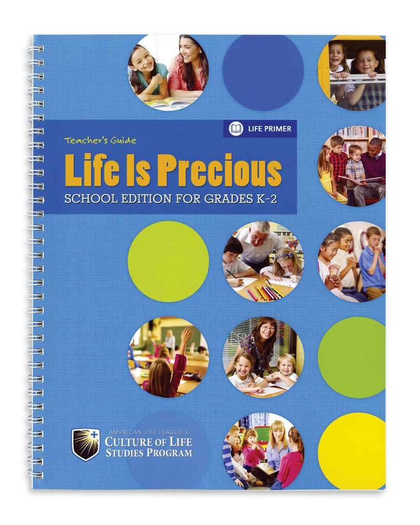 Life Is Precious School Edition