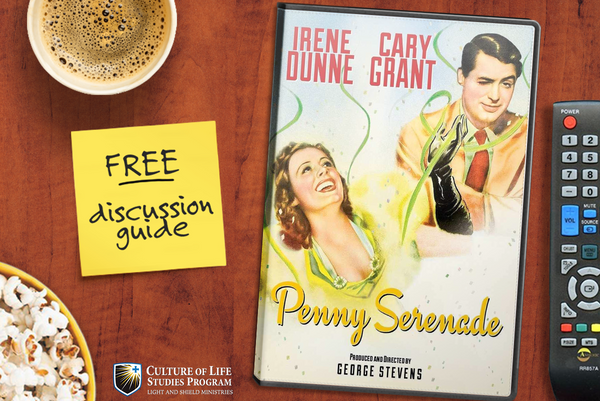 Movie Discussion Guide: Penny Serenade (1941) (Digital Download)