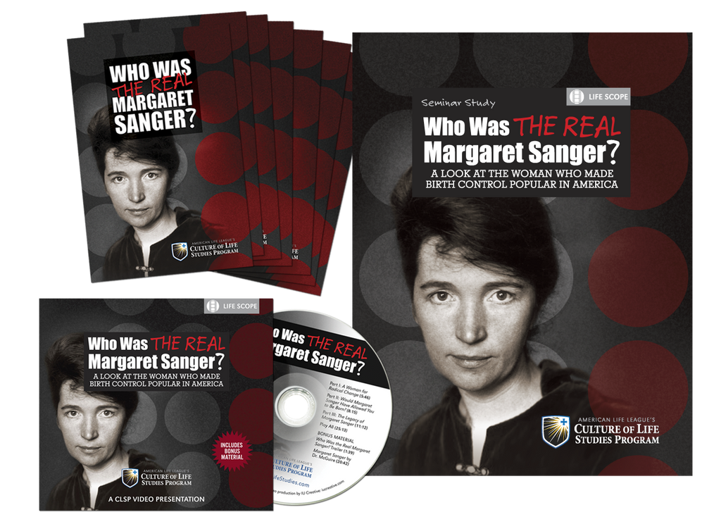 Seminar Study: Who Was the Real Margaret Sanger?