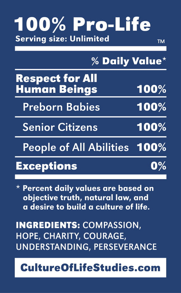 100% Pro-Life Nutrition Label Sticker