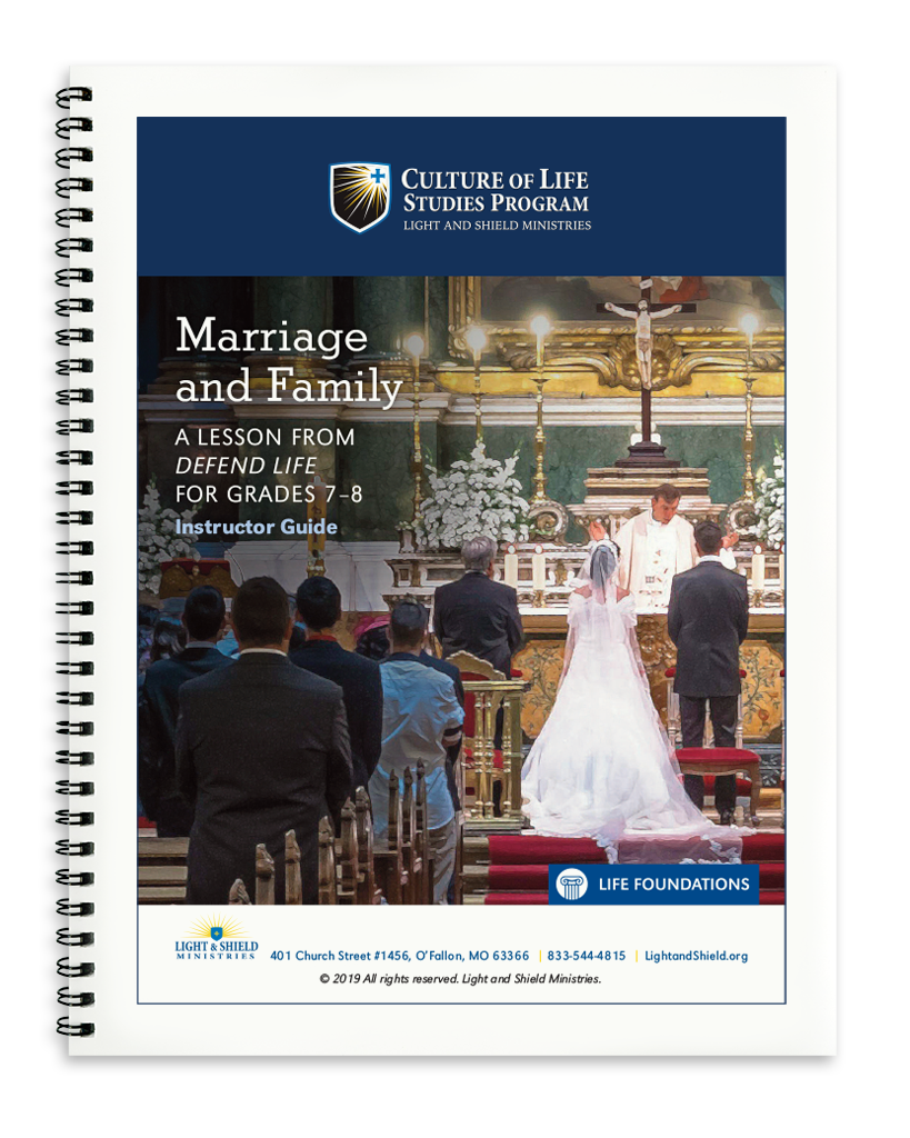 Defend Life: Marriage and Family (Printed Version)