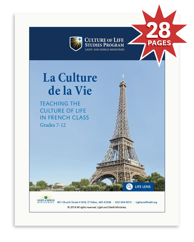 La Culture de la Vie: Teaching the Culture of Life in French Class (Digital Download)