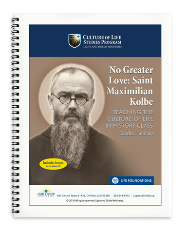 No Greater Love: Saint Maximilian Kolbe (Printed Version)