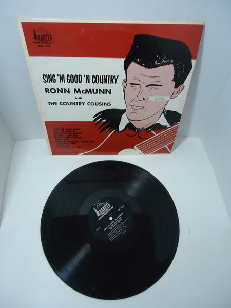 Ronn McMunn And The Country Cousins ‎– Sing 'm Good 'n Country LP