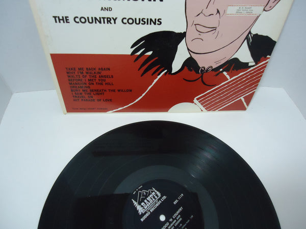 Ronn McMunn And The Country Cousins ‎– Sing 'm Good 'n Country