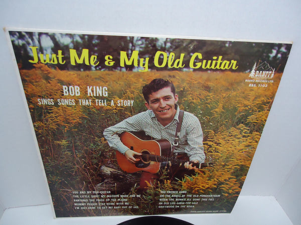 Bob King ‎– Just Me & My Old Guitar LP