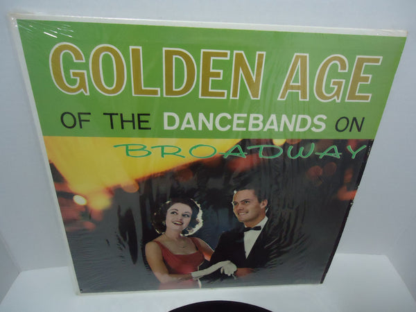 Golden Age of The Dance Bands On Broadway Mono LP