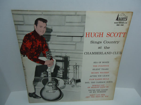 Hugh Scott ‎– Sings Country At The Chamberland Club LP Banff Records