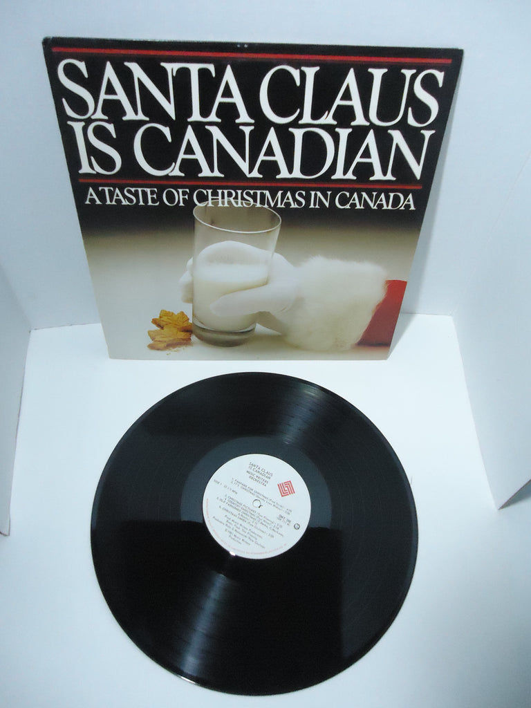 Various Artists – Santa Claus Is Canadian: A Taste Of Christmas In Canada LP