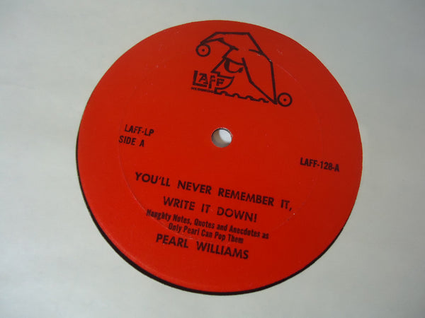 Pearl Williams ‎– You'll Never Remember It, Write It Down