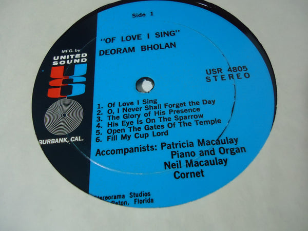 Deoram Bholan - Of Love I Sing