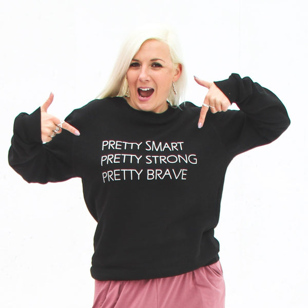 Pretty Project Sweatshirt