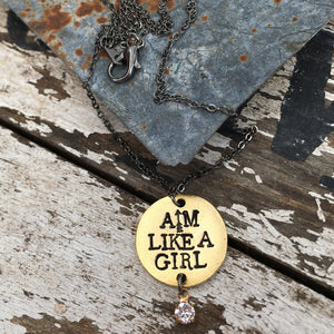 Aim Like A Girl® Hand Stamped Inspirational Necklace