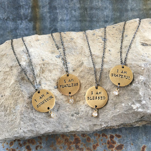 I Am Necklaces: blessed, survivor, fearless or grateful