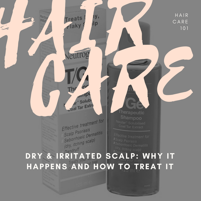 Hair Care 101 dry irritated flaky scalp problems and treatment
