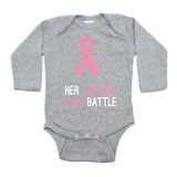 Breast Cancer Awareness Her Battle Is My Battle Long Sleeve Infant Bodysuit