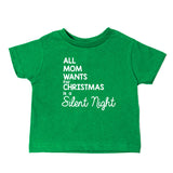 All Mom Wants for Christmas... Unisex Toddler Short Sleeve T-Shirt