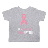 Breast Cancer Awareness Her Battle My Battle Toddler T-Shirt