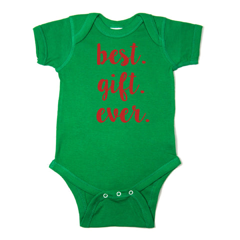 Christmas Best. Gift. Ever. Short Sleeve Infant Bodysuit