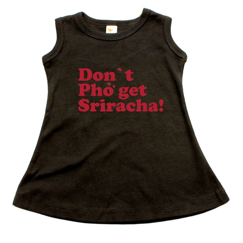 Dont Pho Get Sriracha A-line Dress For Baby Girls
