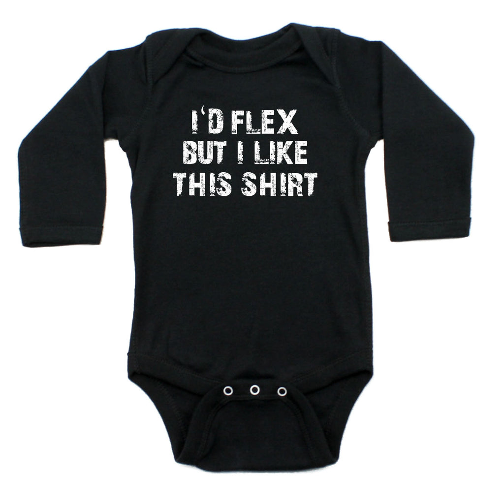 I'd Flex But I Like This Shirt Long Sleeve Cotton One Piece Baby Bodysuit