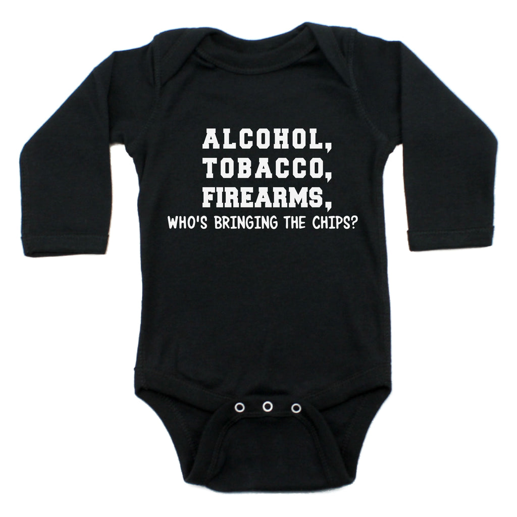 Alcohol Tobacco Firearms. Who's Bringing the Chips? Long Sleeve Bodysuit