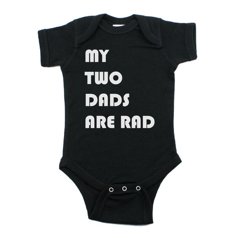 Father's Day My Two Dads Are Rad Short Sleeve Infant Bodysuit