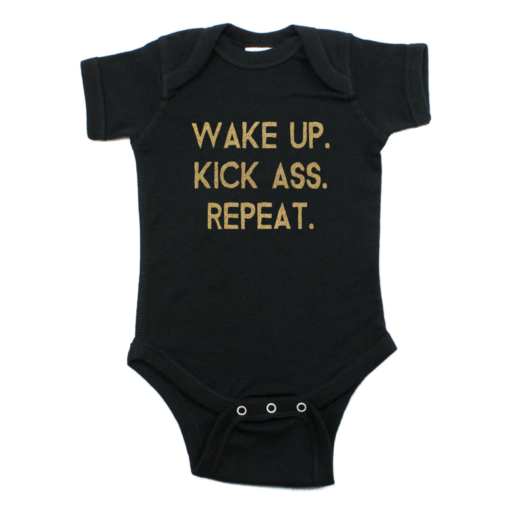 Wake up Kick Ass Repeat Short Sleeve Bodysuit
