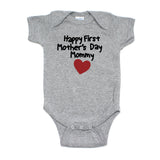 Happy First Mother's Day Mommy Short Sleeve Infant Bodysuit