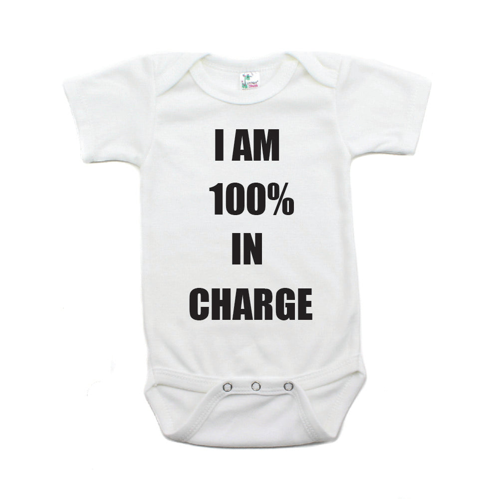 I'm 100% In Charge Short Sleeve Infant Bodysuit