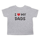 Father's Day I Love My Dads Toddler Short Sleeve T-Shirt