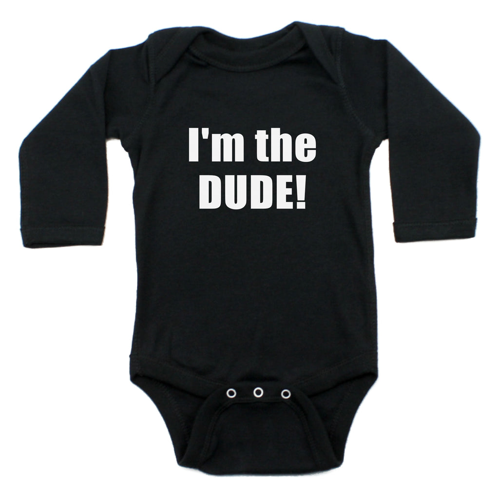 I Am The Dude Long Sleeve 100% Cotton Bodysuit
