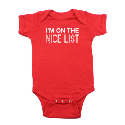 Christmas I'm on The Nice List Short Sleeve Infant Bodysuit