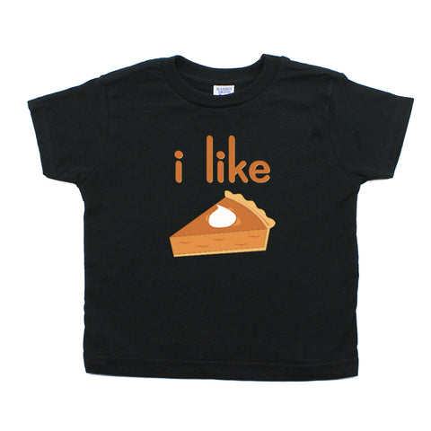 Thanksgiving I like Pie Toddler Short Sleeve T-Shirt