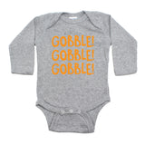 Thanksgiving Gobble Gobble Gobble Long Sleeve Infant Bodysuit