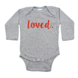 Valentine's Day Loved. Long Sleeve Infant Bodysuit