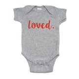 Valentine's Day Loved. Short Sleeve Infant Bodysuit