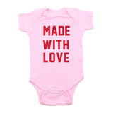 Valentine's Day Made With Love Short Sleeve Infant Bodysuit
