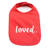 Valentine's Day Loved. Soft Cotton Infant Bib
