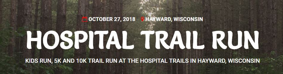 NEW Hayward Hospital Trail Run - Oct 27, 2018