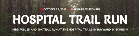 Hayward Hospital Trail Run Oct 2018 - Hayward WI