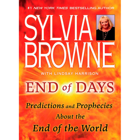 End of Days: Predictions and Prophecies About the End of the World [Paperback Book]