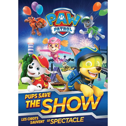 PAW Patrol: Pups Save the Show [DVD]